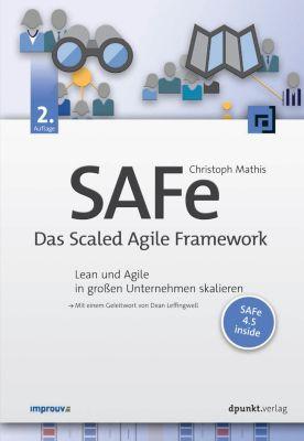 SAFe – Das Scaled Agile Framework, Christoph Mathis