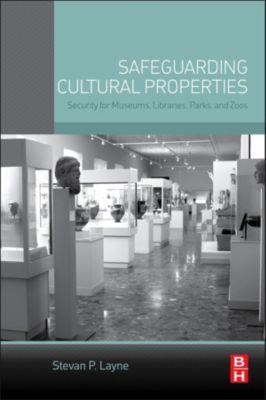 Safeguarding Cultural Properties, Stevan P. Layne