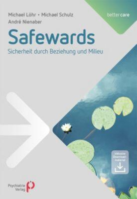 Safewards, Michael Löhr, Michael Schulz, André Nienaber