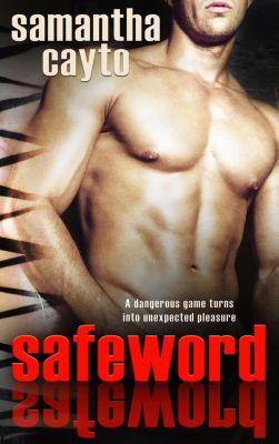 Safeword, Samantha Cayto