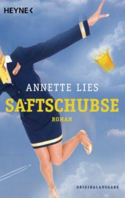 Saftschubse: Saftschubse, Annette Lies