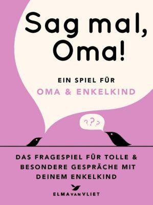 Sag mal, Oma! (Kinderspiel) - Elma van Vliet |