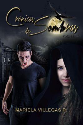 Saga Noche de Brujas: Crónicas de Sombras (Saga Noche de Brujas, #2), Mariela Villegas R.