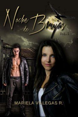 Saga Noche de Brujas: Noche de Brujas (Saga Noche de Brujas, #1), Mariela Villegas R.