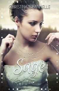 Sage, Christina Channelle