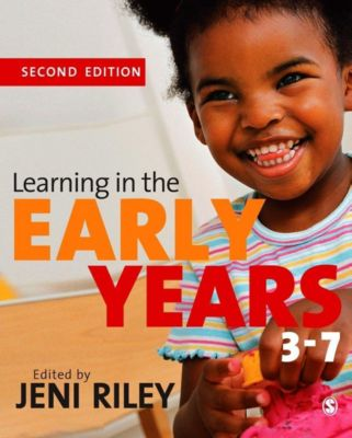 SAGE Publications Ltd: Learning in the Early Years 3-7