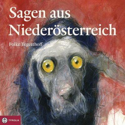 Sagen aus Niederösterreich, Audio-CD, Folke Tegetthoff
