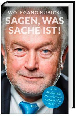 Sagen, was Sache ist - Wolfgang Kubicki |