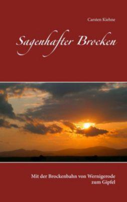 Sagenhafter Brocken, Carsten Kiehne