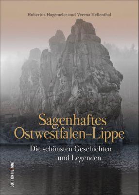 Sagenhaftes Ostwestfalen-Lippe, Hubertus Hagemeier, Verena Hellenthal