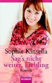 Sag's nicht weiter, Liebling, Sophie Kinsella