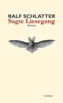 Sagte Liesegang - Ralf Schlatter |