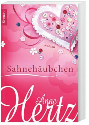 Sahnehäubchen, Anne Hertz