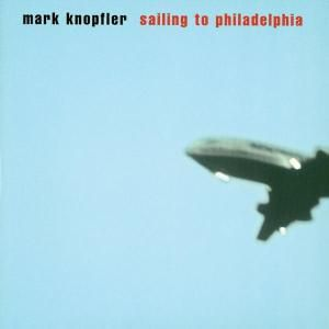 Sailing To Philadelphia, Mark Knopfler