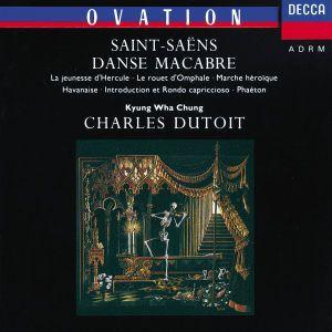 Saint-Saëns: Danse Macabre, Phaéton, Havanaise etc., Chung, Charles Dutoit, Rpo, Pol