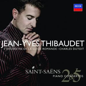 Saint-Saens: Piano Concertos Nos.2 & 5 etc, Jean-Yves Thibaudet, Osr, Charles Dutoit