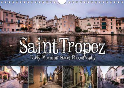 Saint Tropez - Early Morning Street Photography (Wandkalender 2019 DIN A4 quer), Niko Korte