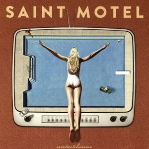 Saintmotelevision (Vinyl), Saint Motel