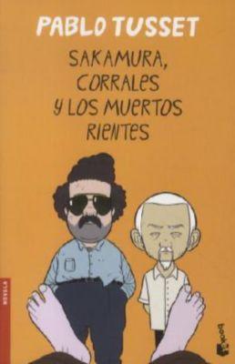 Sakamura, Corrales Y Los Muertos Ri Entes, Pablo Tusset