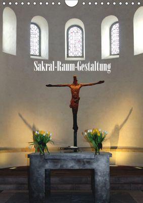 Sakral-Raum-Gestaltung - Die Kirchen von Hildesheim (Wandkalender 2019 DIN A4 hoch), Gerhard Niemsch