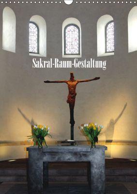 Sakral-Raum-Gestaltung - Die Kirchen von Hildesheim (Wandkalender 2019 DIN A3 hoch), Gerhard Niemsch