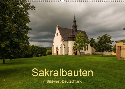 Sakralbauten in Südwest-Deutschland (Wandkalender 2019 DIN A2 quer), Erhard Hess