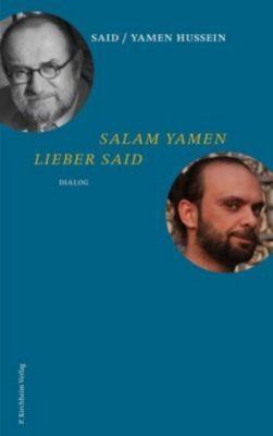 Salam Yamen - Lieber SAID, m. 1 Audio-CD, Yamen Hussein, Said