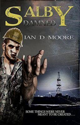 Salby Series: Salby Damned (Salby Series, #1), Ian D Moore