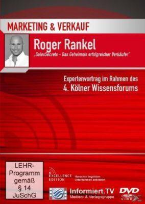 SalesSecrets - Das Geheimnis erfolgreicher Verkäufer, Roger Rankel