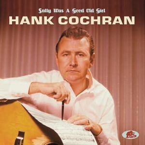 Sally Was A Good Old Girl, Hank Cochran