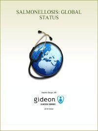 Salmonellosis: Global Status, Stephen Berger