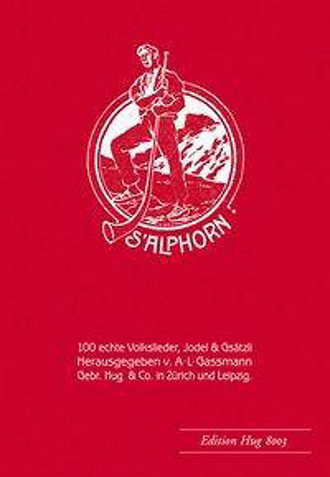 Alphorn Weihnachtslieder.S Alphorn 100 Echte Volkslieder Jodel Gsatzli Buch Portofrei