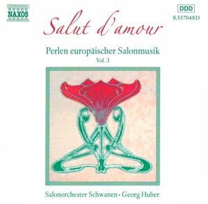 Salut D'amour, Huber, Salonorchester Schwanen