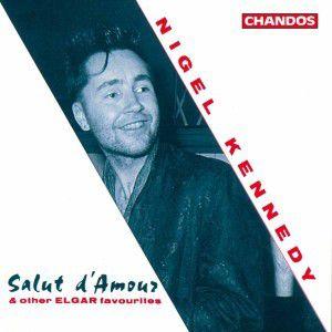 Salut D'amour-elgar Favourites, Nigel Kennedy, Peter Pettinger