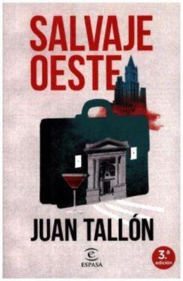 Salvaje oeste, Juan Tallón