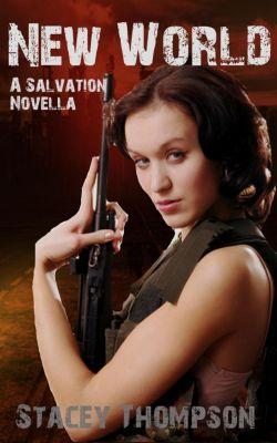 Salvation: New World (Salvation, #0), Stacey Thompson
