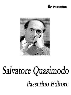 Salvatore Quasimodo, Passerino Editore