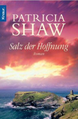 Salz der Hoffnung, Patricia Shaw