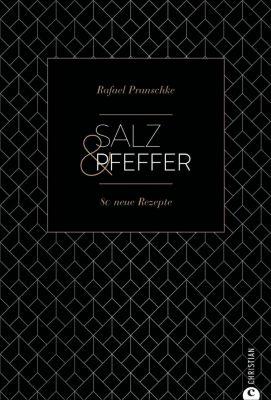 Salz & Pfeffer - Rafael Pranschke |