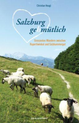 Salzburg gehmütlich - Christian Heugl  