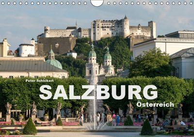 Salzburg - Österreich (Wandkalender 2019 DIN A4 quer), Peter Schickert