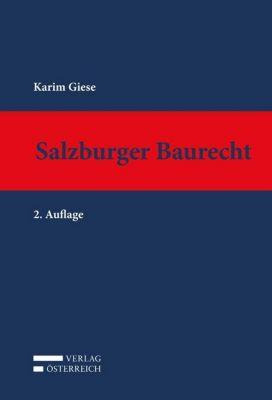 Salzburger Baurecht, Karim Giese
