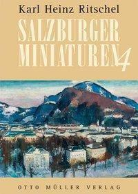 Salzburger Miniaturen, Karl H. Ritschel