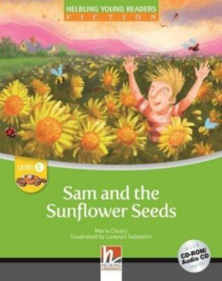 Sam and the Sunflower Seeds, mit 1 CD-ROM/Audio-CD, m. 1 CD-ROM, 2 Teile, Maria Cleary
