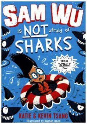 Sam Wu is not afraid . . . of Sharks!, Katie Tsang, Kevin Tsang