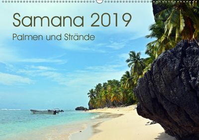 Samana - Palmen und Strände (Wandkalender 2019 DIN A2 quer), Bettina Schnittert