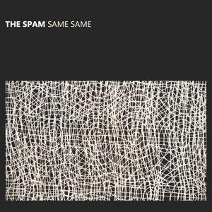 Same Same, The Spam