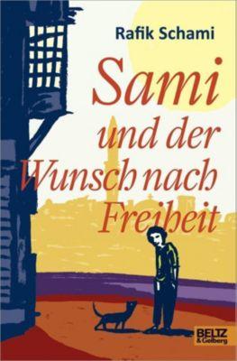 Sami und der Wunsch nach Freiheit, Rafik Schami