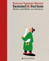 Sammel & Surium, Vorzugsausgabe, Rotraut Susanne Berner