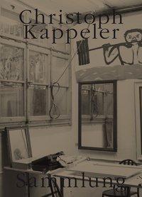 Sammlung, Christoph Kappeler